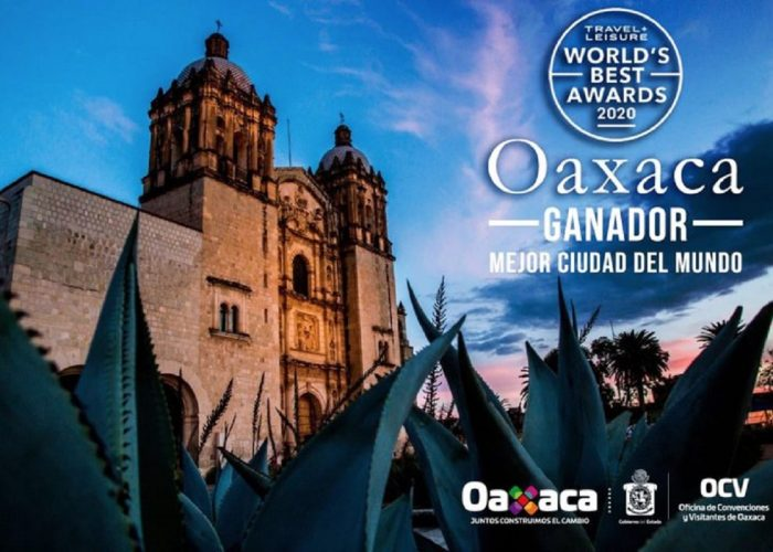 Travel + Leisure magazine names Oaxaca best city in the world to visit